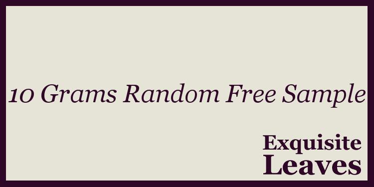 10 Grams Random Free Sample